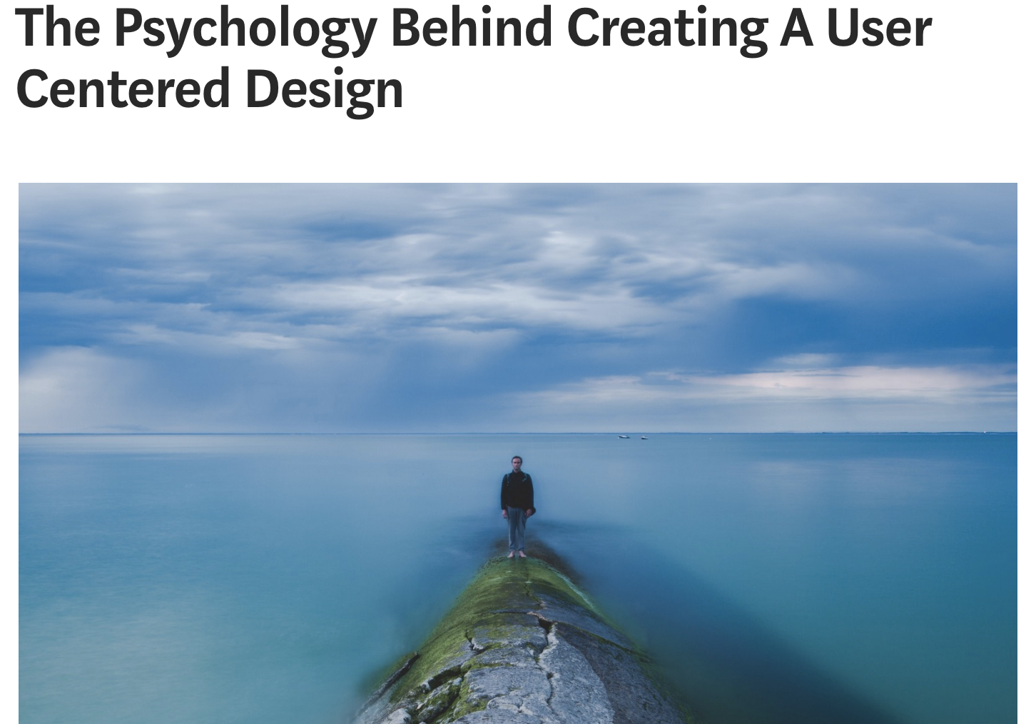 The Psychology Behind Creating A User Centered Design